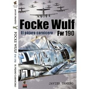 FOCKE WULF FW190 EL PÁJARO...