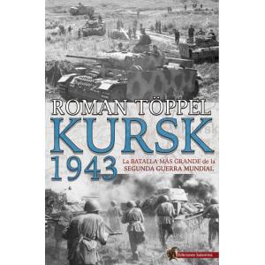 KURSK 1943  La batalla más...