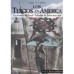 LOS TERCIOS EN AMÉRICA,...