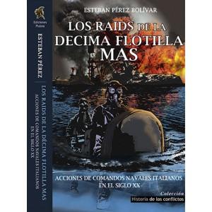 LOS RAIDS DE LA DÉCIMA...